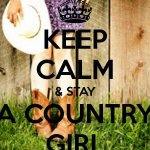 keep calm country girl